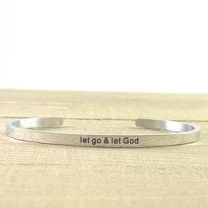NEW Let Go & Let God Silver Mantra Bracelet Cuff